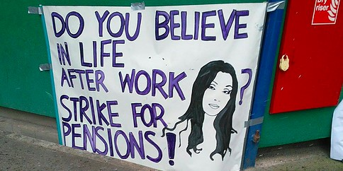 Strike banner with drawing of Cher and the words 'Do you believe in life after work? Strike for Pensions!'