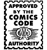 The Comics Code Authority Seal