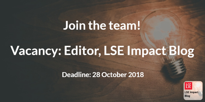 Join the team! The LSE Impact Blog is looking for a new editor