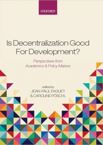 Cover of Is Decentralization good for Democracy by Jean-Paul Faguet and Caroline Poschl
