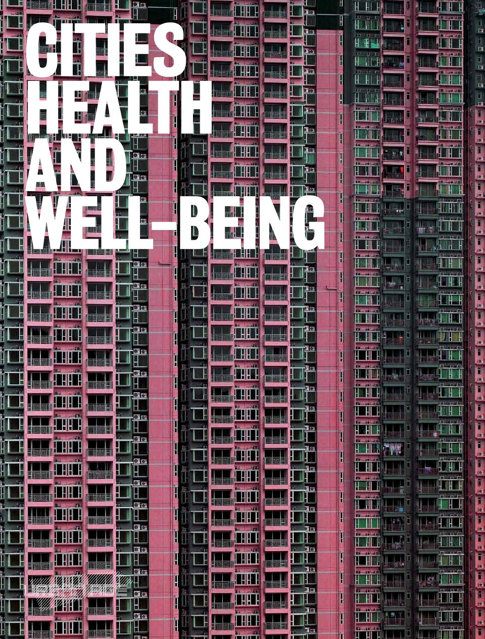 "Cover of the newspaper for the 2011 Urban Age conference, ""Cities, Health and Well-Being"", held in Hong Kong."