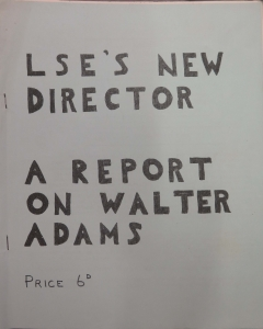 "The cover of the Agitator Adams report, reading ""LSE's new Director - A report on Walter Adams. Price 6d."" Credit: Sue Donnelly"