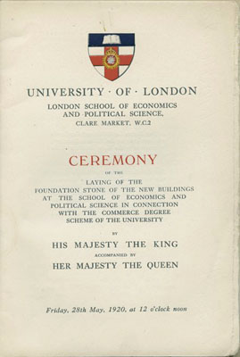 Title page from the programme for the ceremony marking the laying of the foundation stone for the New Building (now the Old Building) by the King, 20th May 1920 (LSE Unregistered 27 4 1)