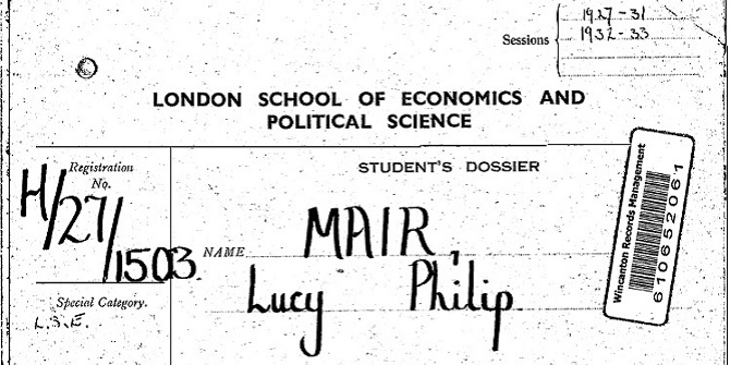 Lucy Philip Mair – leading writer on colonial administration, early international relations scholar, and anthropologist