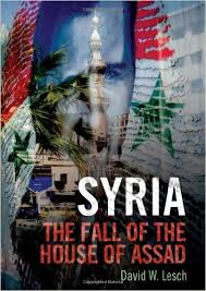 Syria The Fall of the House of Assad