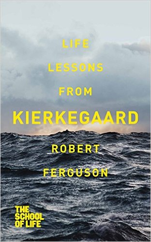 Life Lessons from Kierkegaard