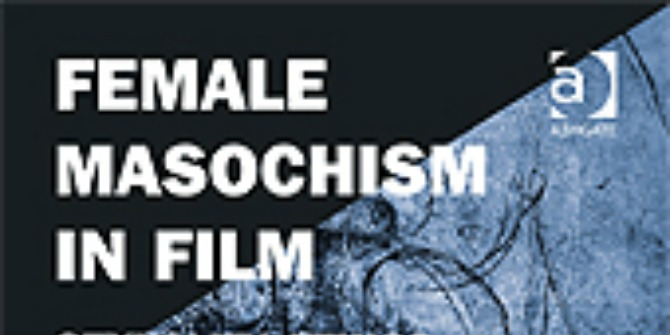 Book Review: Female Masochism in Film by Ruth McPhee