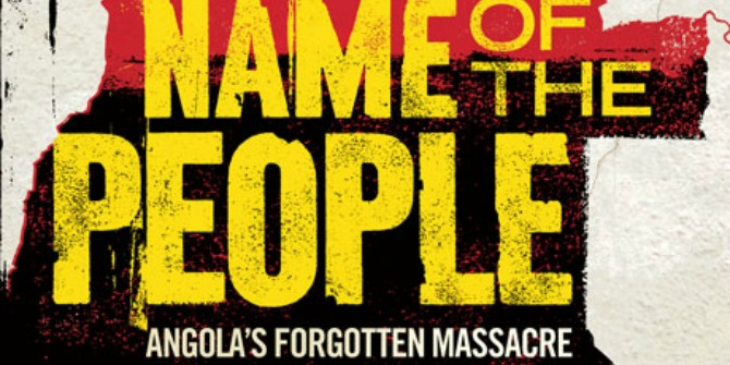 Book Review: In the Name of the People: Angola's Forgotten Massacre by Lara Pawson