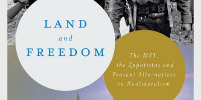 Book Review: Land and Freedom: The MST, the Zapatistas and Peasant Alternatives to Neoliberalism by Leandro Vergara-Camus