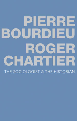 Book Review The Sociologist And The Historian By Pierre Bourdieu