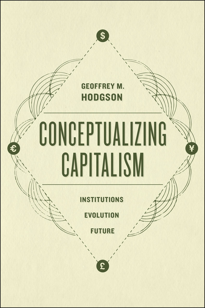 hodgson what are institutions Geoffrey m hodgson (1988) economics and institutions a manifesto for a modern institutional economics, cambridge: polity press market exchange requires a combination of both state and.