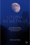 Utopias as Method
