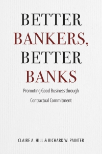 Better Bankers, Better Banks