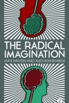 Radical Imagination