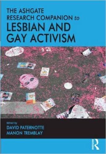 Ashgate Research Companion to Lesbian and Gay Activism