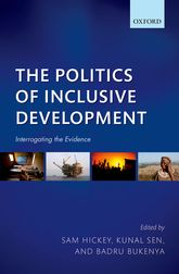 The Politics of Inclusive Development Interrogating the Evidence