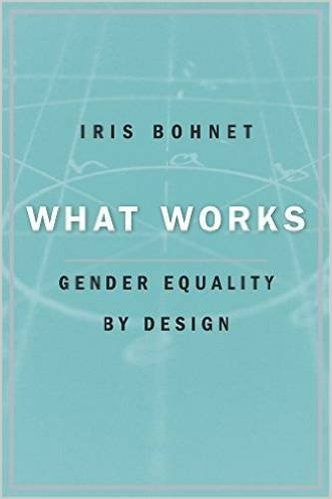 What Works Bohnet