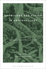 Knowledge and Ethics in Anthropology cover