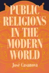 Public Religions in the Modern World cover
