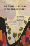 The Power of Religion in the Public Sphere cover