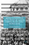 British Clandestine Activities in Romania cover