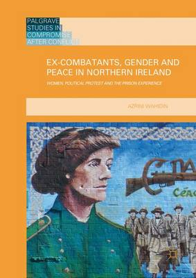 ex-combatants-gender-and-peace-in-northern-ireland-cover