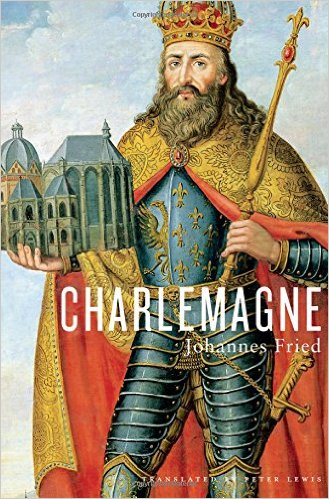 a biography of the life and times of charlemagne the king