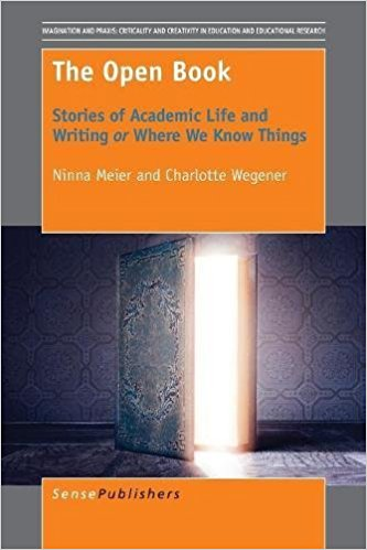 Book Review: The Open Book: Stories of Academic Life and Writing or