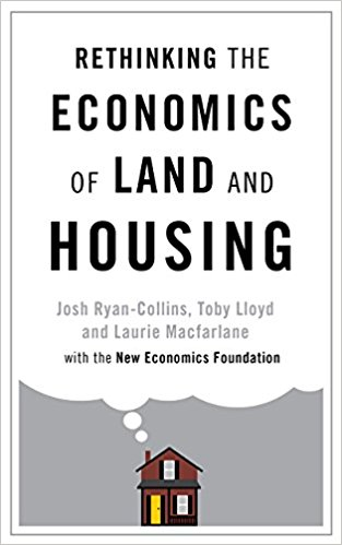 Book Review: Rethinking the Economics of Land and Housing by