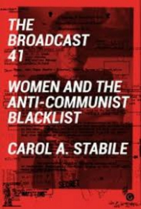 Book Review: The Broadcast 41: Women and the Anti-Communist