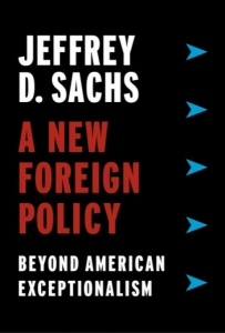 Book Review: A New Foreign Policy: Beyond American Exceptionalism by