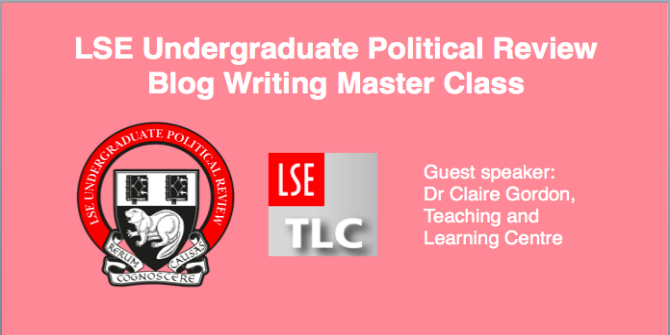 LSEUPR Blog Writing Masterclass Slides