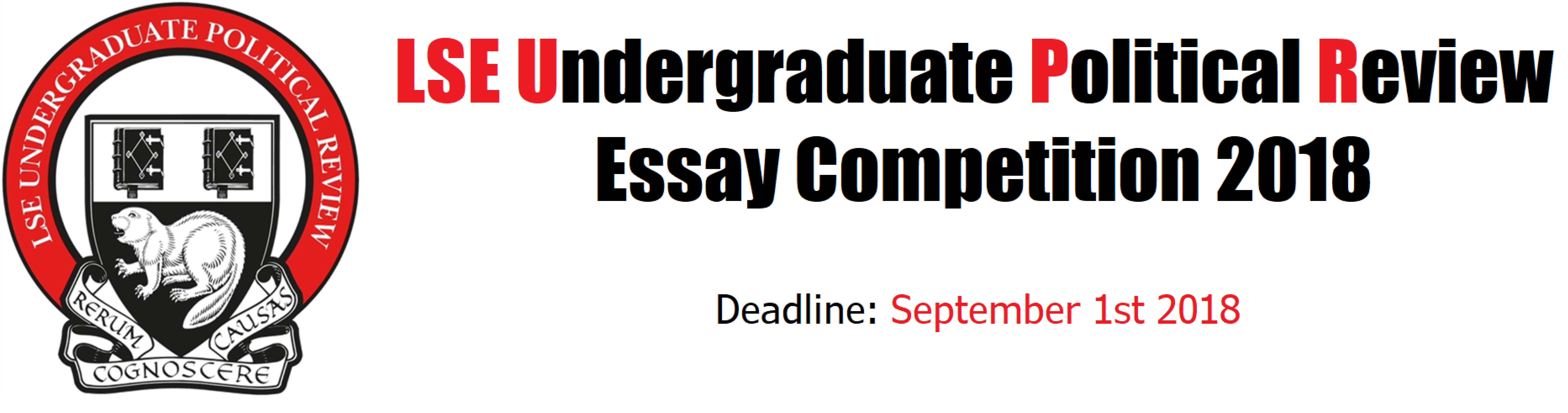 Essay Competition   Lse Undergraduate Political Review The Lse Upr Is Pleased To Announce Its First Essay Competition In Which We  Hope To Encourage Incoming And Outgoing Year  And  Students To Tackle   Reports To Buy also Need Help With Writing  Proposal Essay Ideas