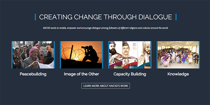 The King Abdullah Centre For National Dialogue's website listing their work (http://www.kaiciid.org/)