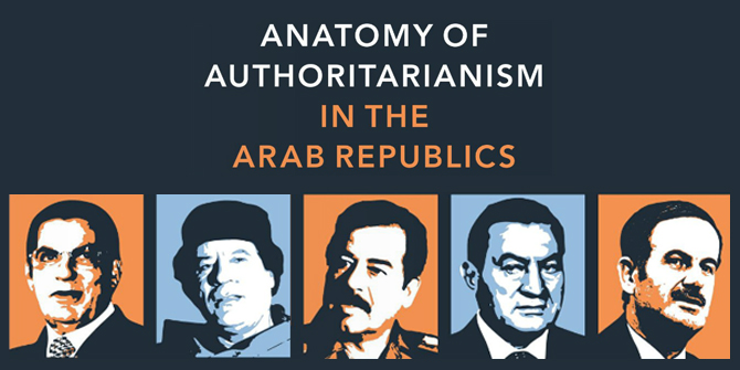 Book Review – Anatomy of Authoritarianism in the Arab Republics