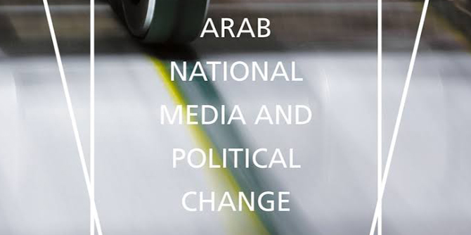 Book Review – Fatima el-Issawi's 'Arab National Media and Political Change'