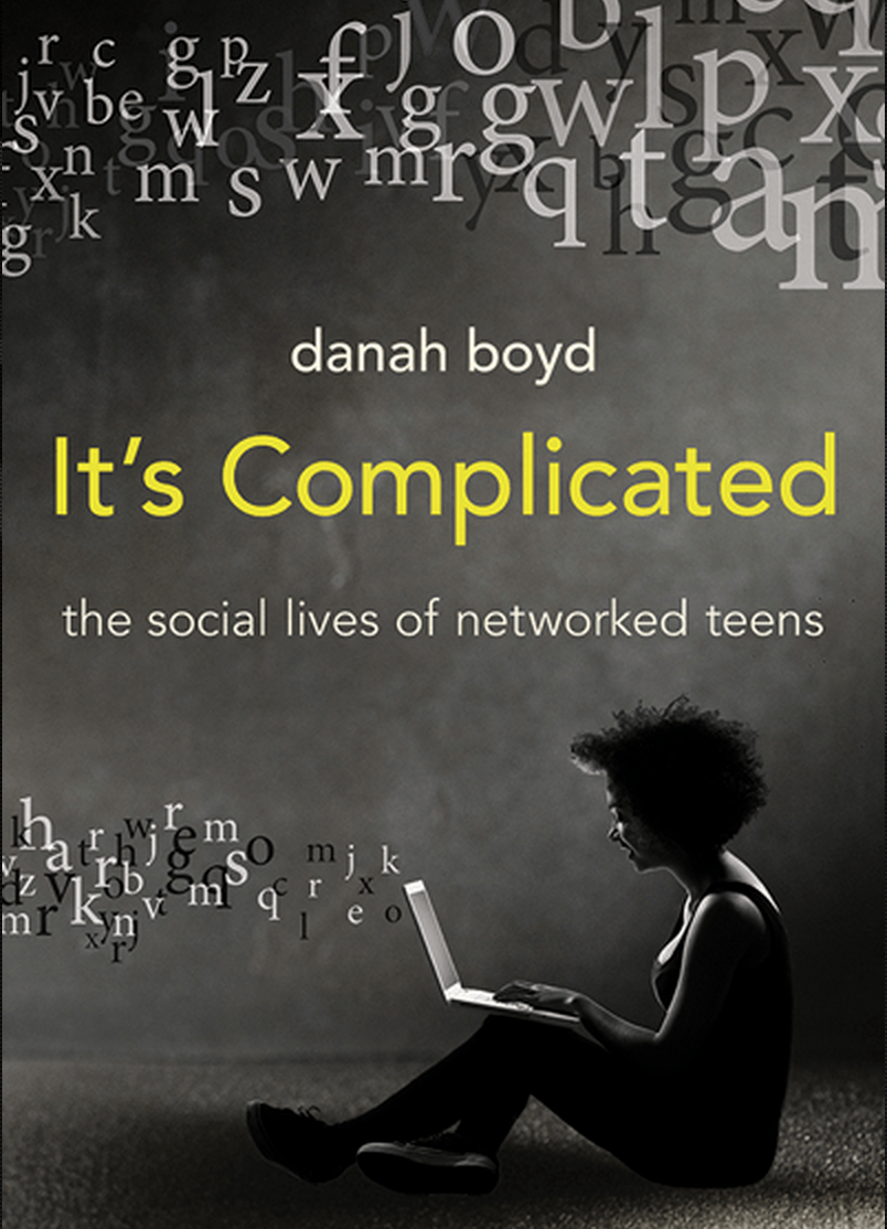 Image result for it's complicated by danah boyd