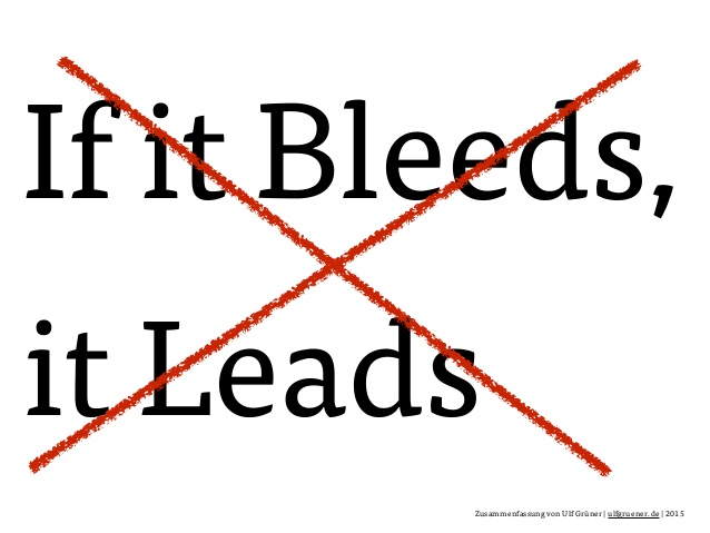 If it bleeds it leads slogan crossed out