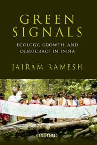 green-signals-ecology-growth-democracy-in-india-jairam-ramesh-hardcover-cover-art