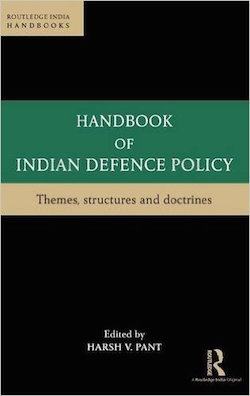 handbook-of-india-defence-policy