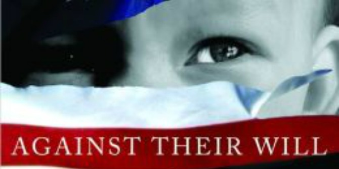 Book Review: Against their Will: The Secret History of Medical Experimentation On Children in Cold War America by Judith L. Newman et al.